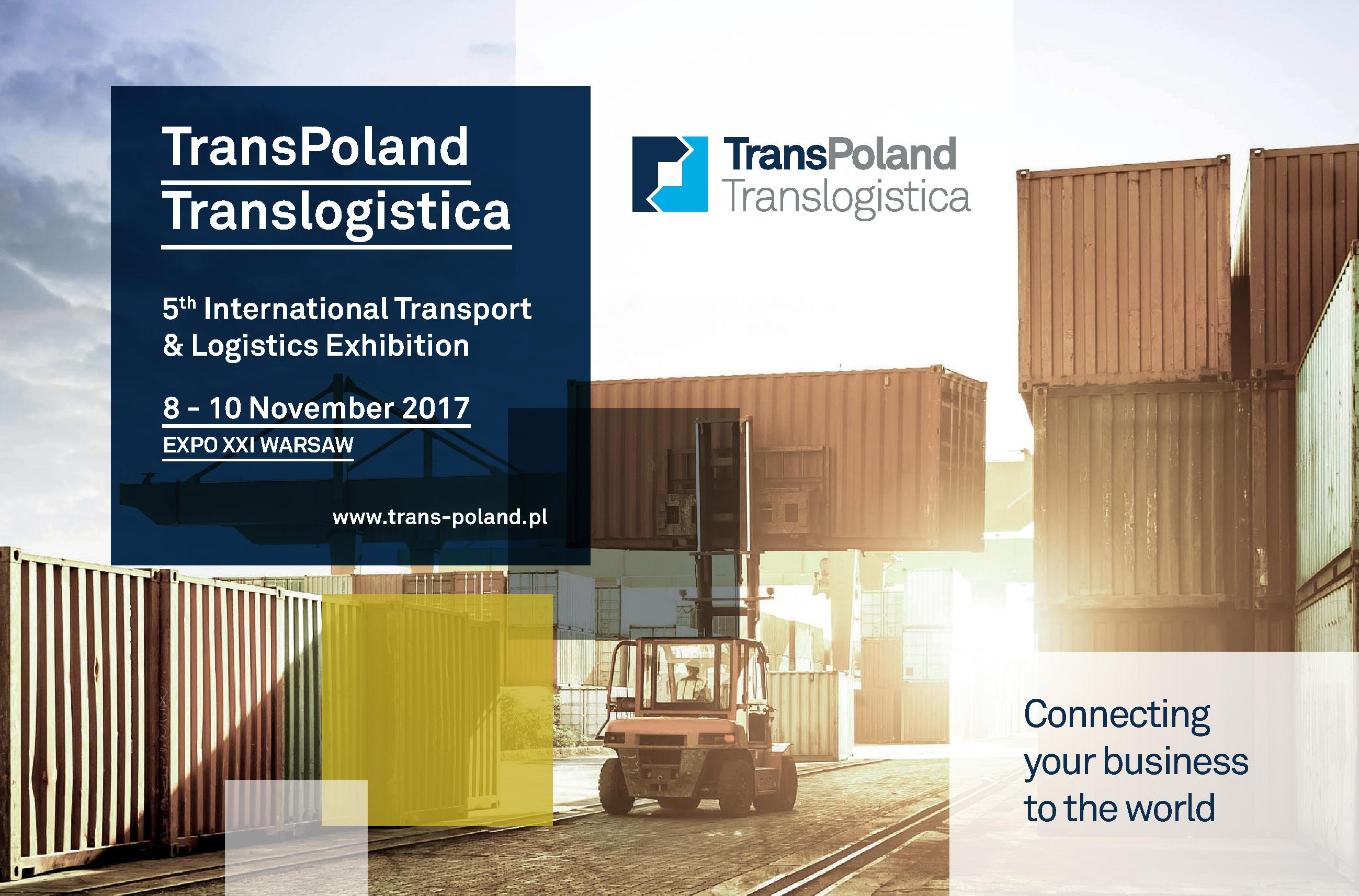 5th edition of TransPoland Translogistica – Transport and Logistics Business to meet in Warsaw on 8-10 November 2017