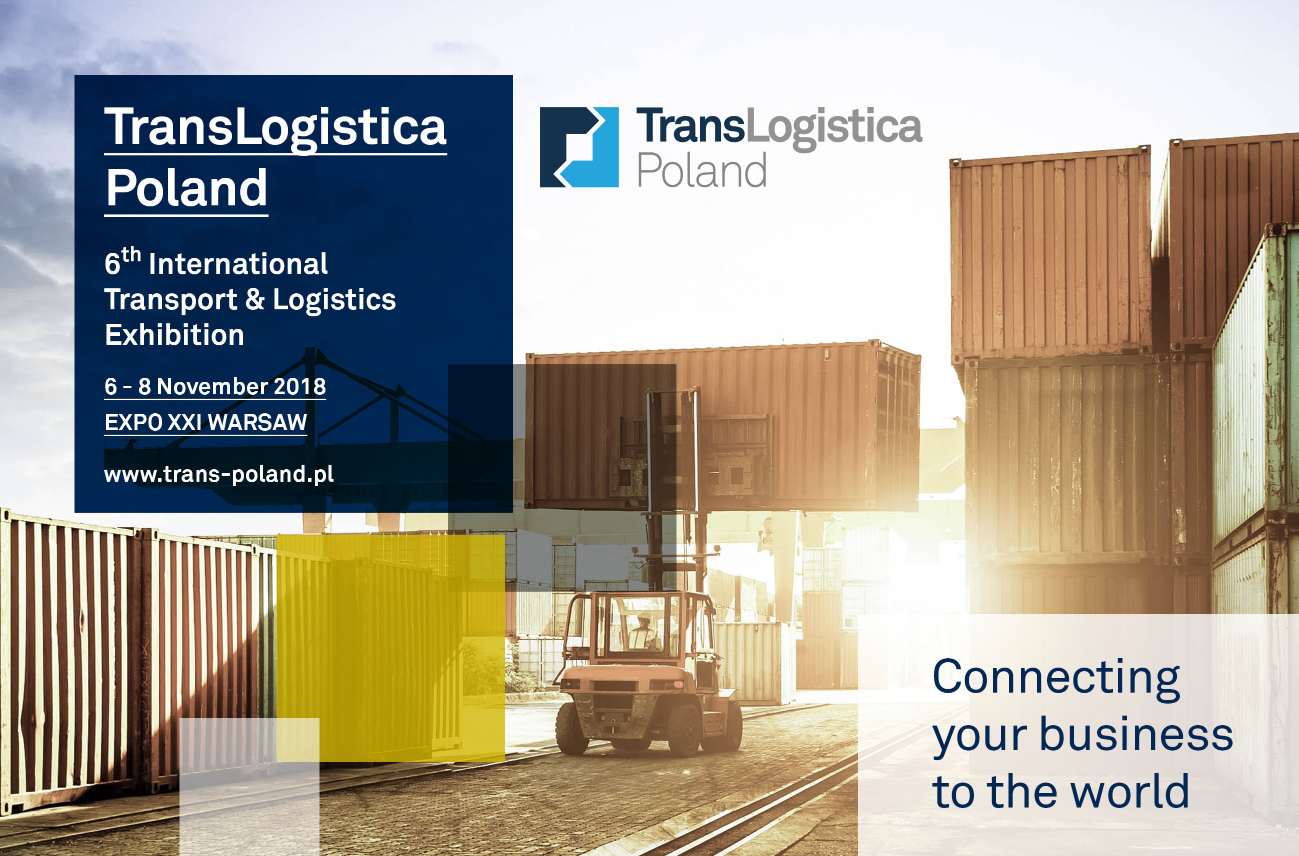 6th International Transport & Logistics Exhibition TransLogistica Poland – Transport&Logistics industry meets in Warsaw (6-8 November 2018)